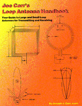 Joe Carr's Loop Antenna Handbook